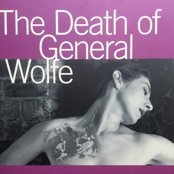 Poster of The Death of General Wolfe at Theatre Passe Muraille. January 21 - Feburary 14, 1999. A picture of someone with their head off to the side and an illustration on their chest.